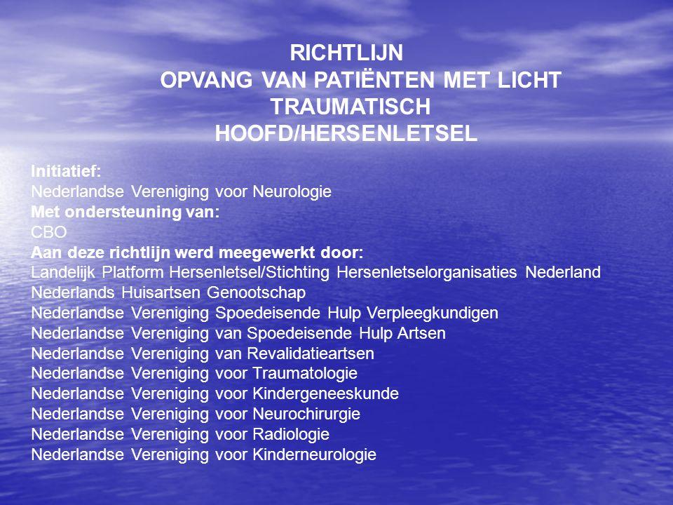 OPVANG VAN PATIËNTEN MET LICHT TRAUMATISCH HOOFD/HERSENLETSEL