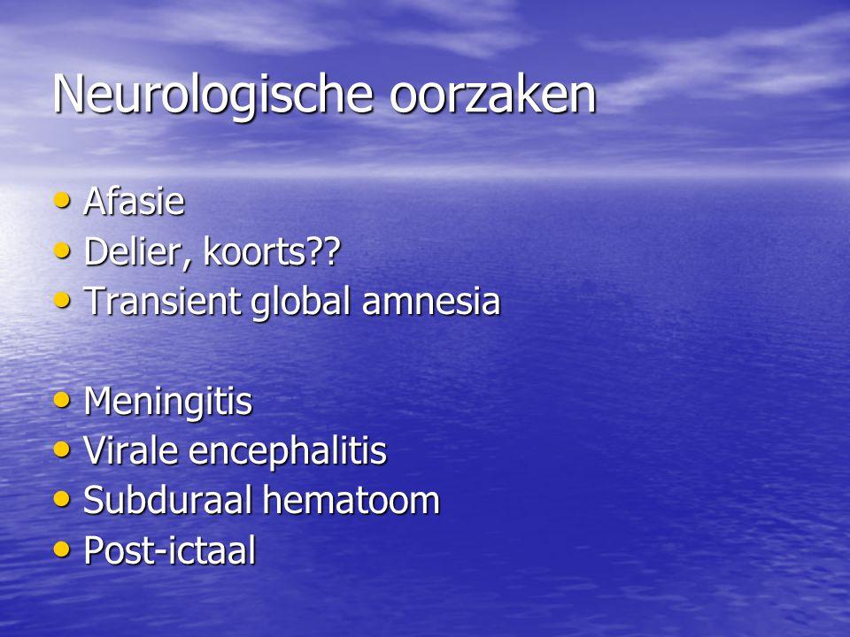 Neurologische oorzaken