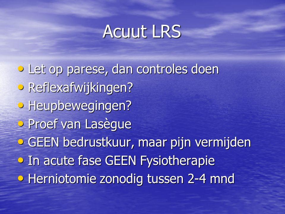Acuut LRS Let op parese, dan controles doen Reflexafwijkingen