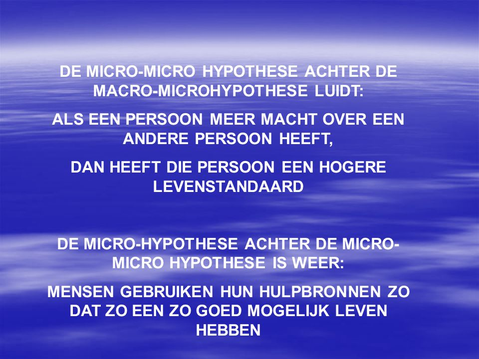 DE MICRO-MICRO HYPOTHESE ACHTER DE MACRO-MICROHYPOTHESE LUIDT: