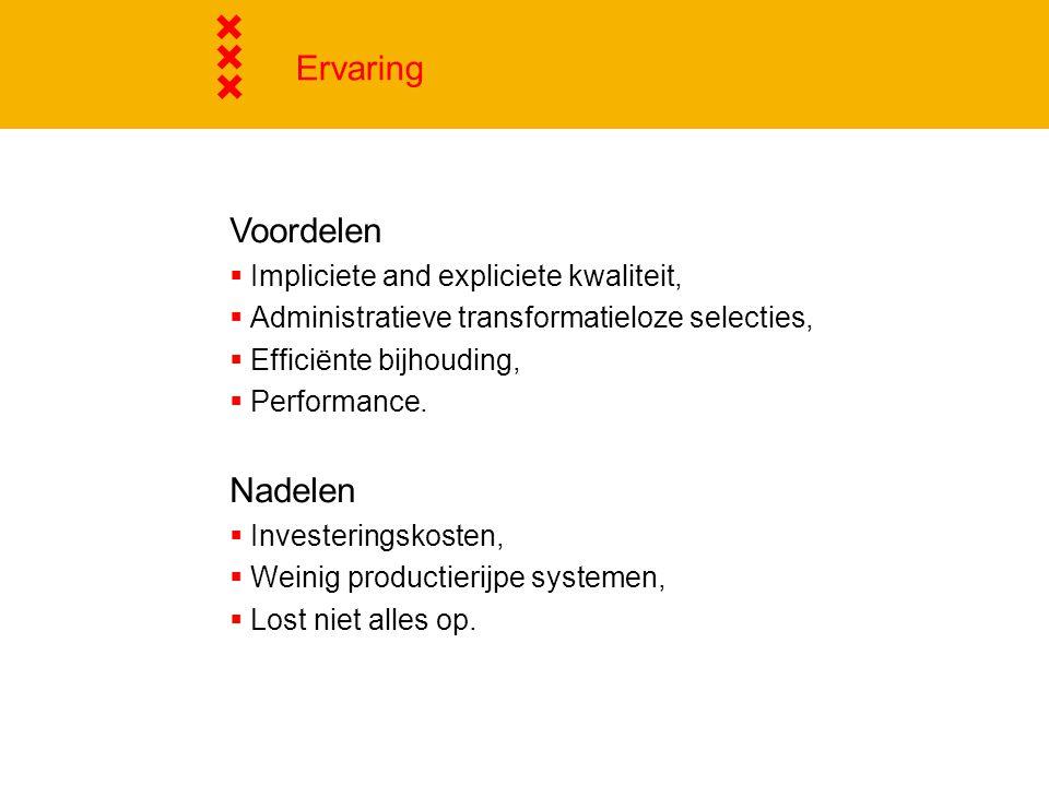Ervaring Voordelen Nadelen Impliciete and expliciete kwaliteit,