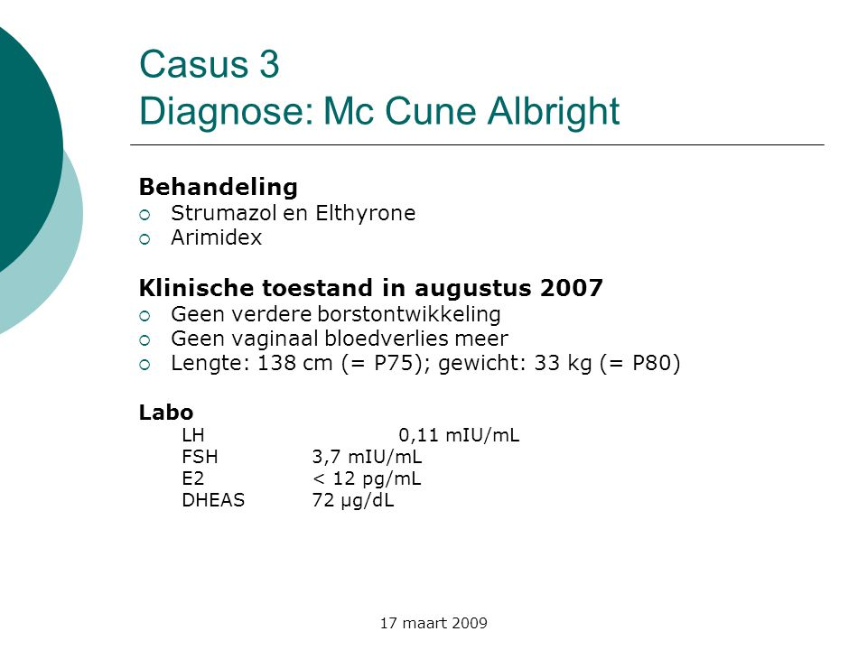 Casus 3 Diagnose: Mc Cune Albright