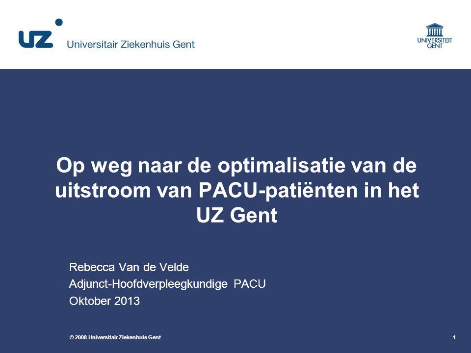 Rebecca Van de Velde Adjunct-Hoofdverpleegkundige PACU Oktober 2013