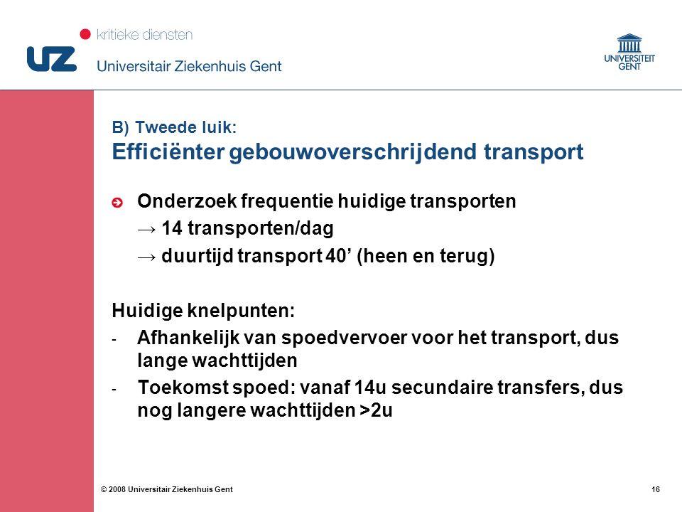 B) Tweede luik: Efficiënter gebouwoverschrijdend transport