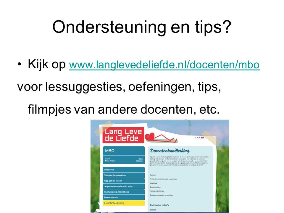Ondersteuning en tips Kijk op www.langlevedeliefde.nl/docenten/mbo