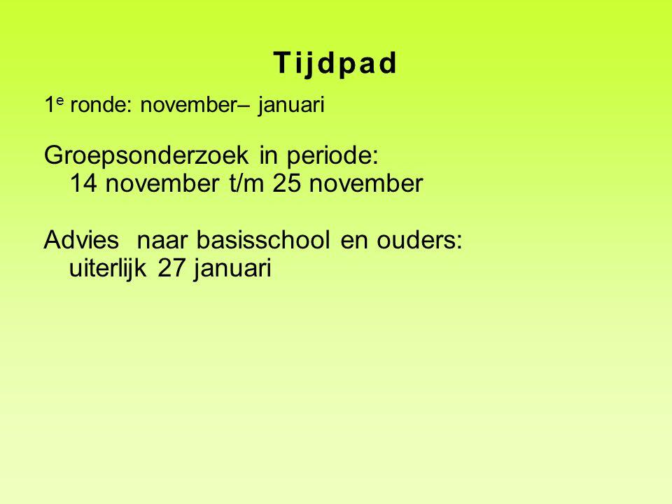 Tijdpad Groepsonderzoek in periode: 14 november t/m 25 november