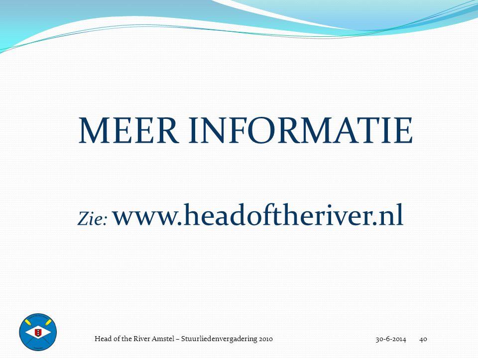 MEER INFORMATIE Zie: www.headoftheriver.nl