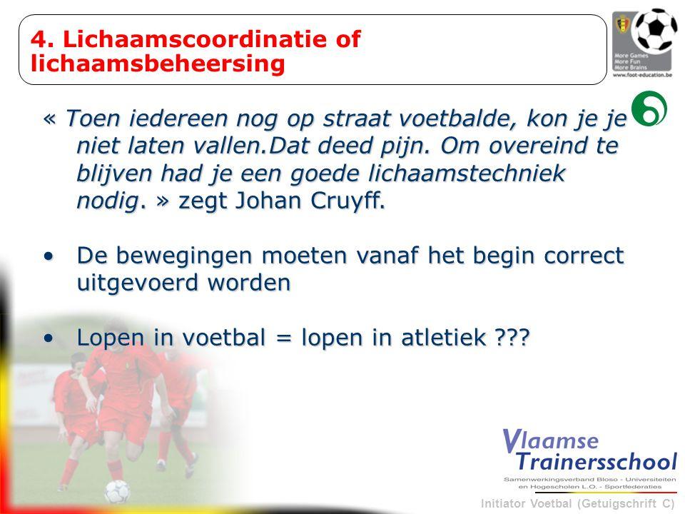 4. Lichaamscoordinatie of lichaamsbeheersing