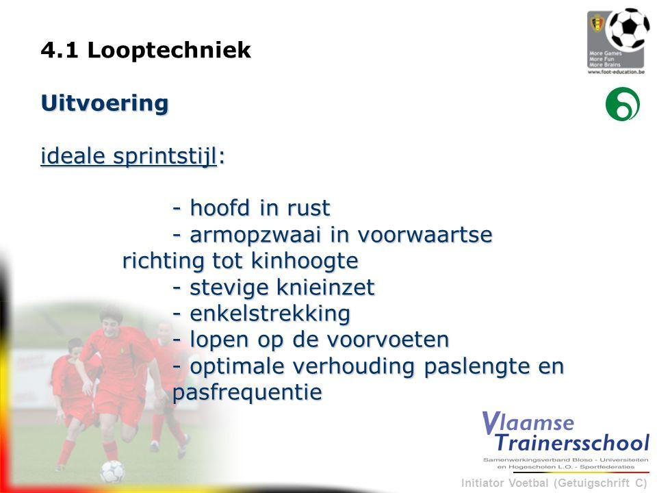 4.1 Looptechniek Uitvoering. ideale sprintstijl: - hoofd in rust. - armopzwaai in voorwaartse richting tot kinhoogte.