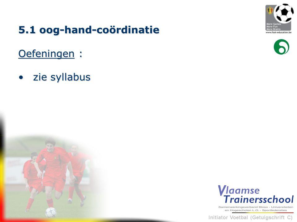 5.1 oog-hand-coördinatie