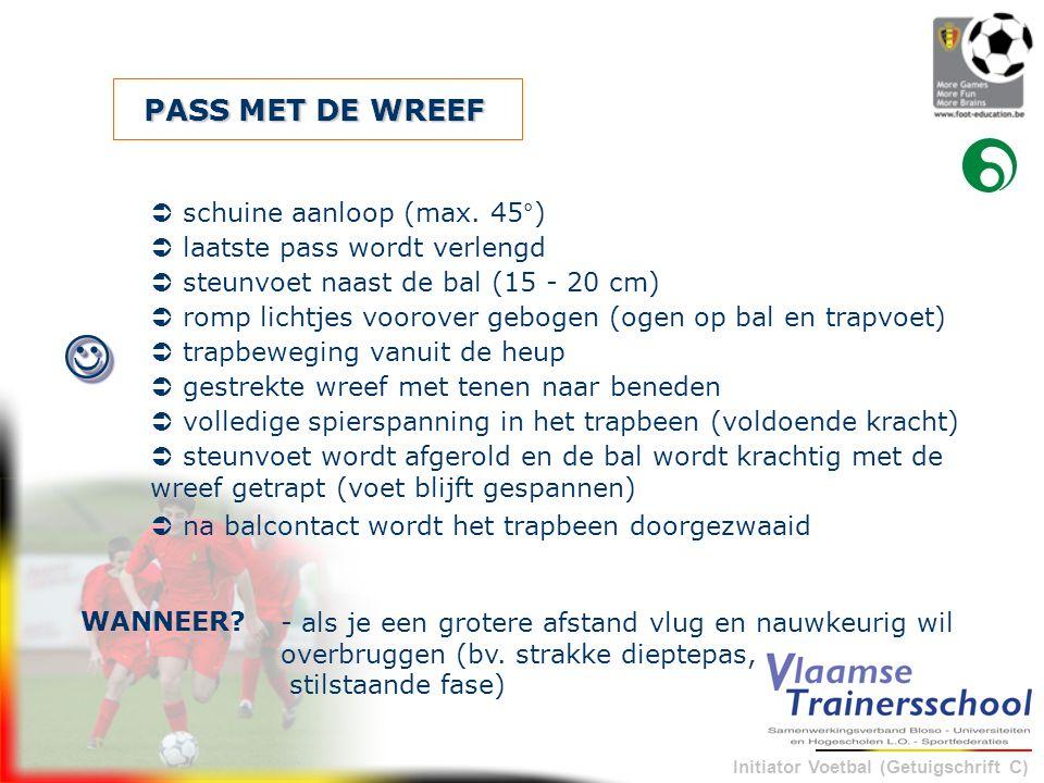 PASS MET DE WREEF  schuine aanloop (max. 45°)