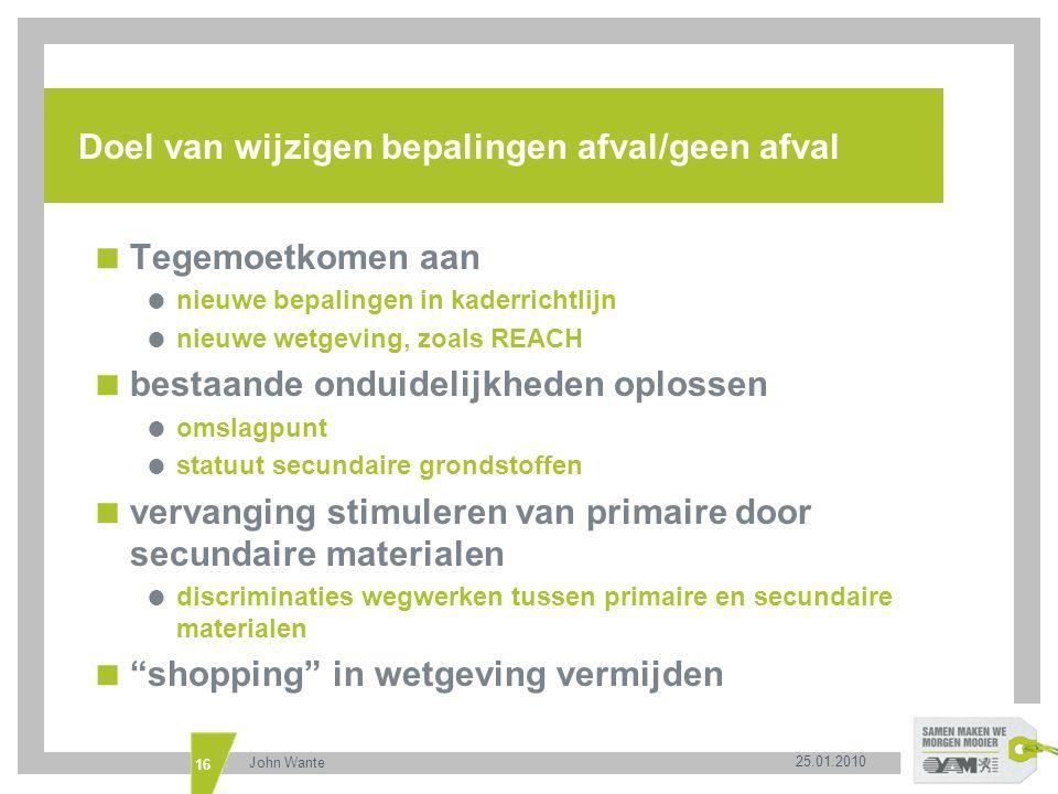 Doel van wijzigen bepalingen afval/geen afval