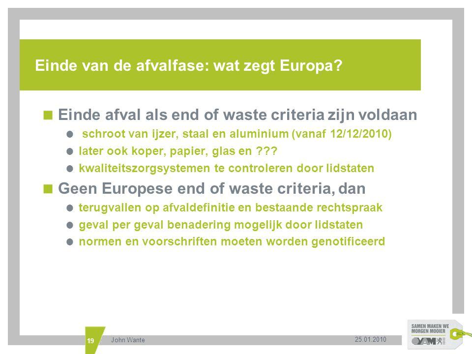 Einde van de afvalfase: wat zegt Europa