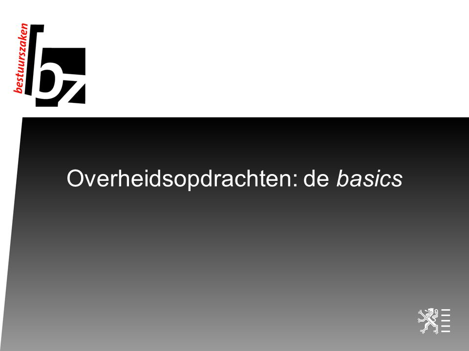 Overheidsopdrachten: de basics