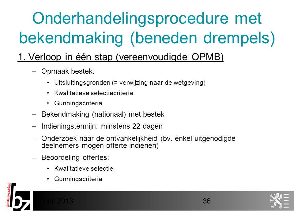 Onderhandelingsprocedure met bekendmaking (beneden drempels)