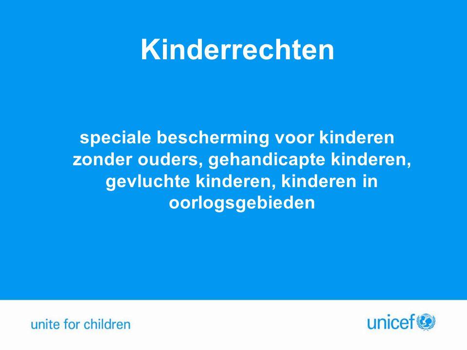 Kinderrechten speciale bescherming voor kinderen zonder ouders, gehandicapte kinderen, gevluchte kinderen, kinderen in oorlogsgebieden.