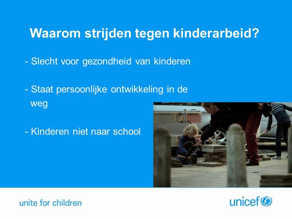 Waarom strijden tegen kinderarbeid