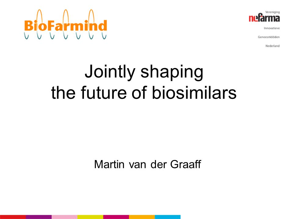 Jointly shaping the future of biosimilars