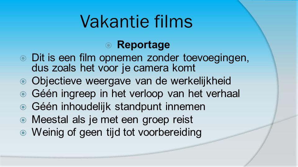Vakantie films Reportage