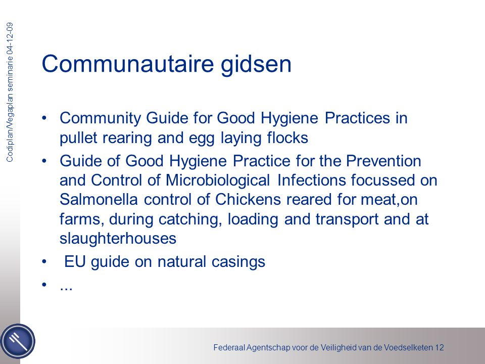 Communautaire gidsen Community Guide for Good Hygiene Practices in pullet rearing and egg laying flocks.