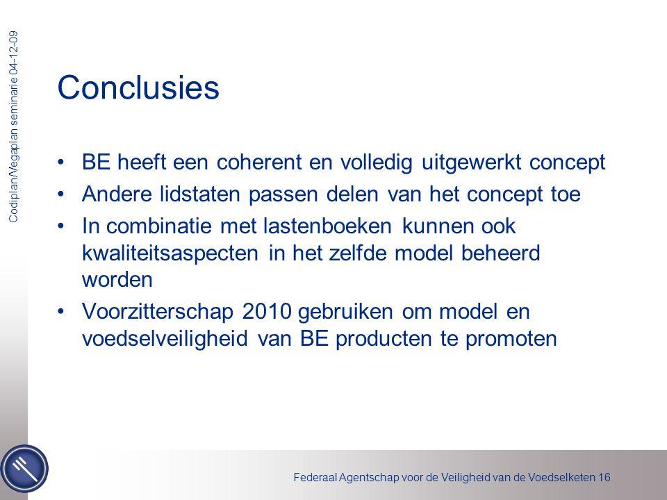 Conclusies BE heeft een coherent en volledig uitgewerkt concept