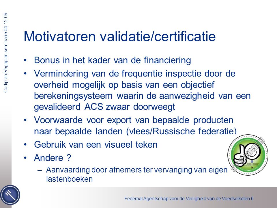 Motivatoren validatie/certificatie