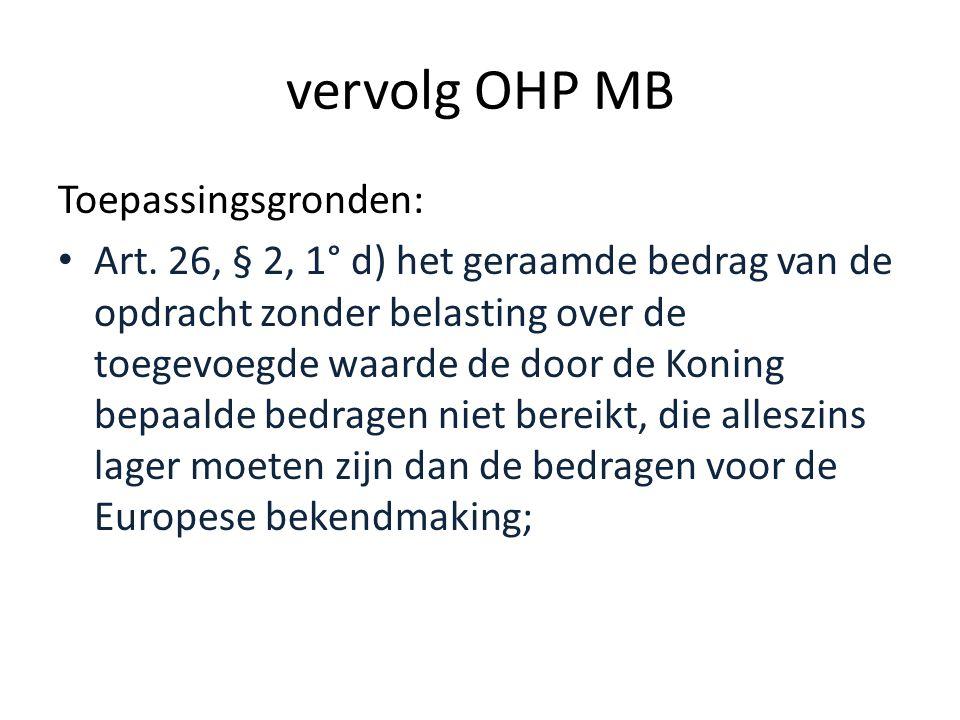 vervolg OHP MB Toepassingsgronden: