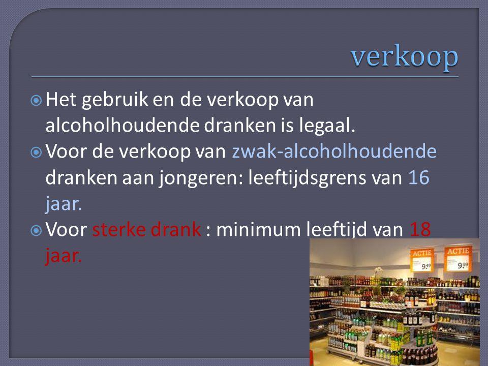 verkoop Het gebruik en de verkoop van alcoholhoudende dranken is legaal.