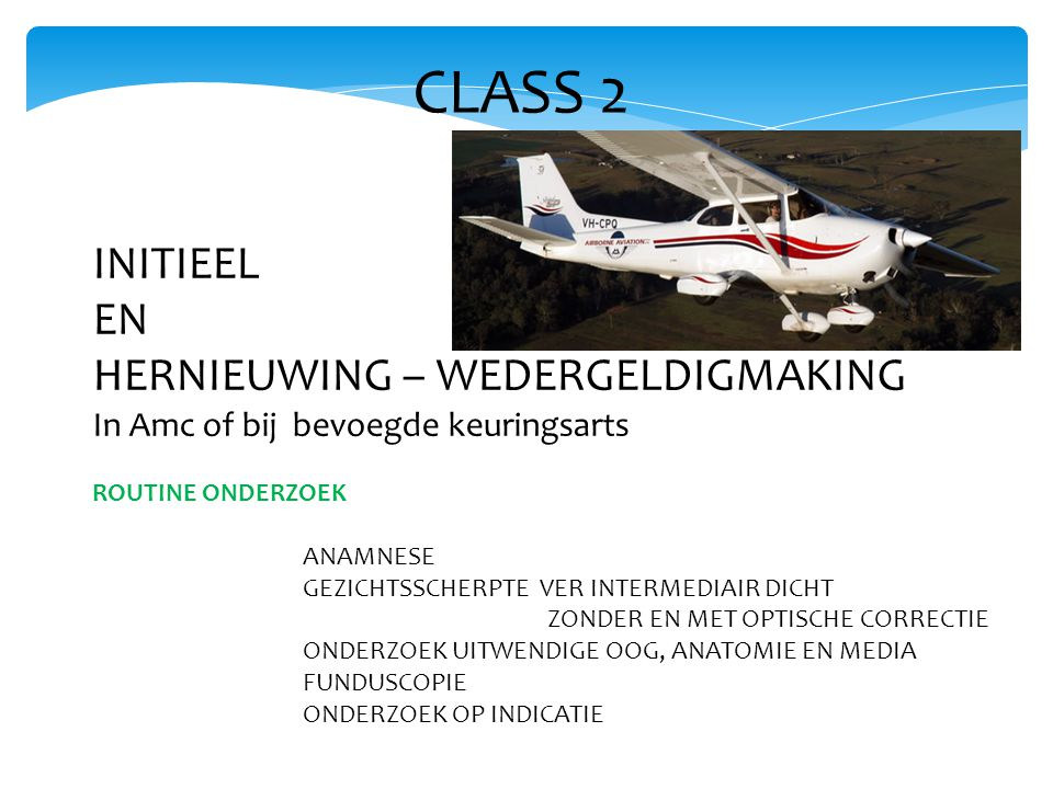 CLASS 2 INITIEEL EN HERNIEUWING – WEDERGELDIGMAKING