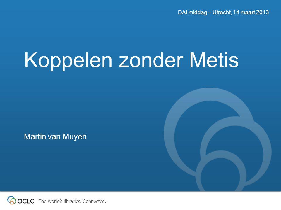 Koppelen zonder Metis Martin van Muyen
