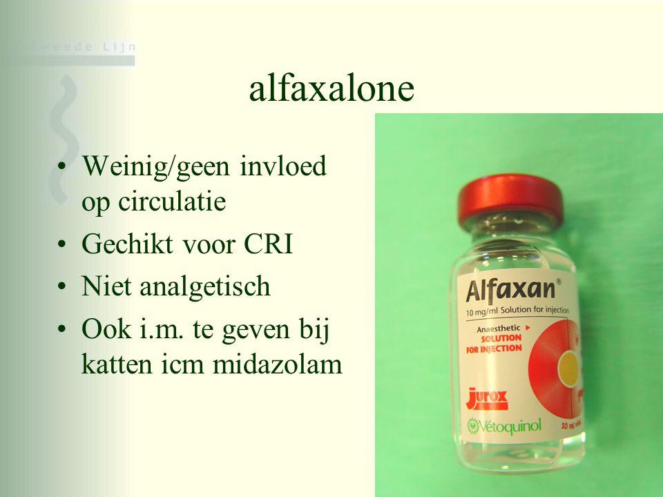 alfaxalone Weinig/geen invloed op circulatie Gechikt voor CRI