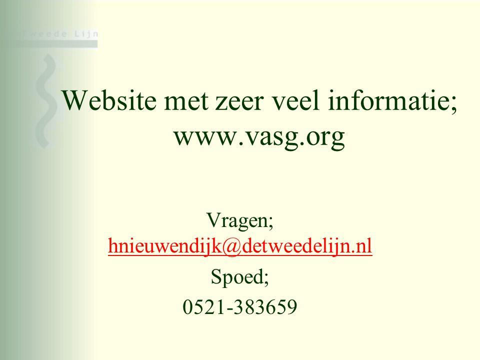 Website met zeer veel informatie; www.vasg.org