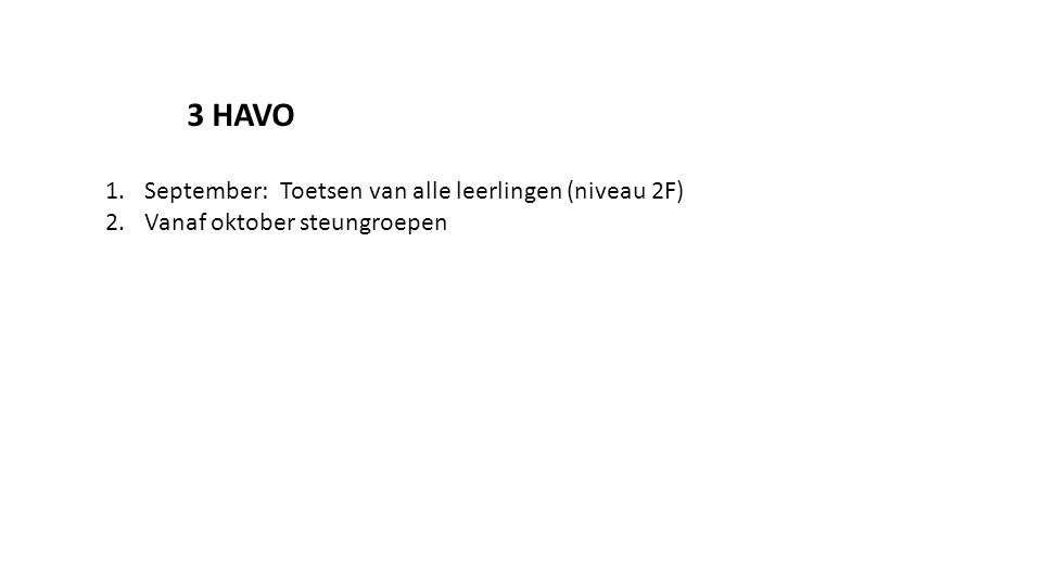 3 HAVO September: Toetsen van alle leerlingen (niveau 2F)