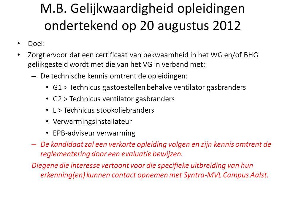 M.B. Gelijkwaardigheid opleidingen ondertekend op 20 augustus 2012