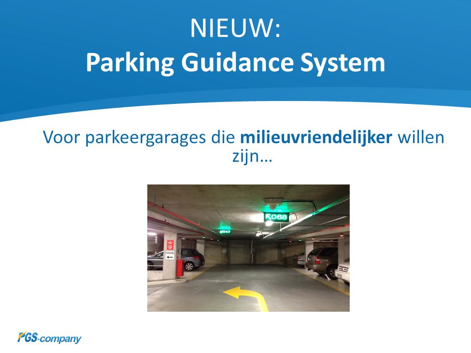 NIEUW: Parking Guidance System