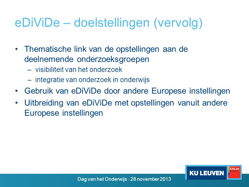 eDiViDe – doelstellingen (vervolg)