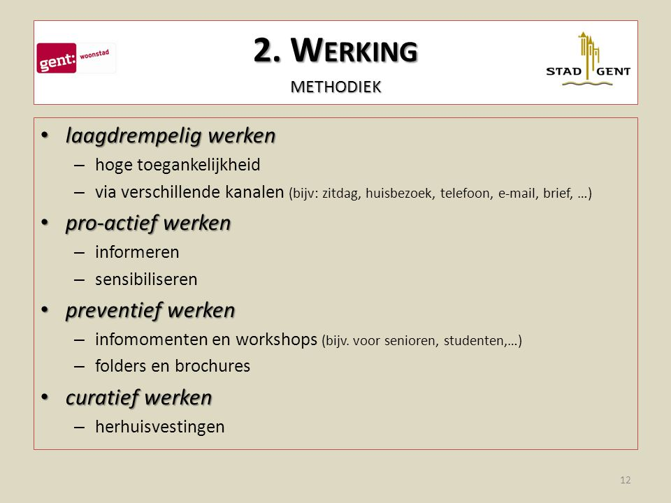 2. Werking methodiek laagdrempelig werken pro-actief werken