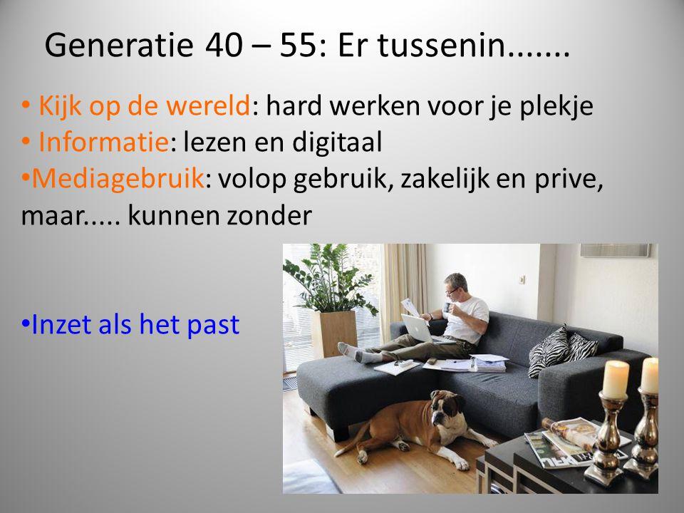 Generatie 40 – 55: Er tussenin.......