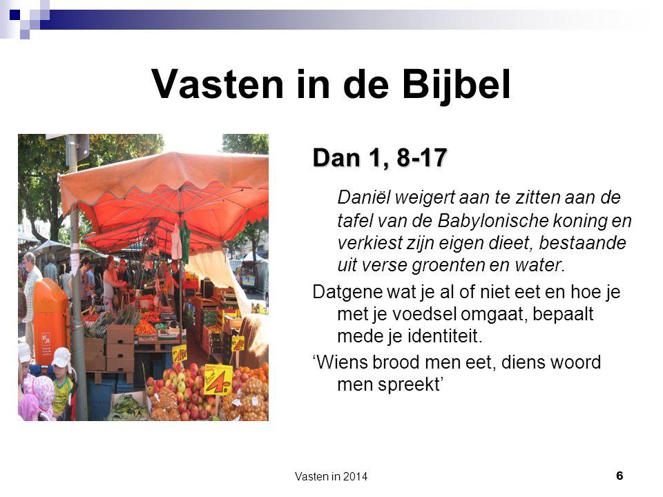 Vasten in de Bijbel Dan 1, 8-17