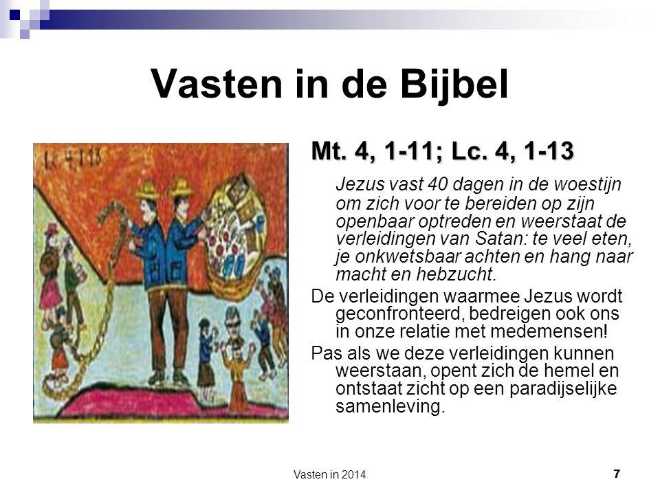 Vasten in de Bijbel Mt. 4, 1-11; Lc. 4, 1-13