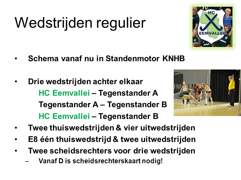 Wedstrijden regulier Schema vanaf nu in Standenmotor KNHB