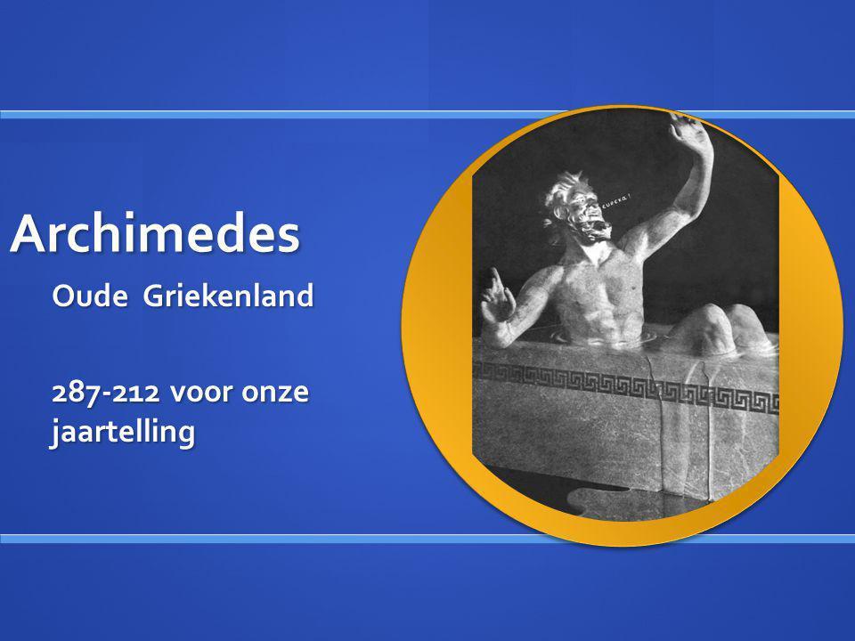 Archimedes Oude Griekenland 287-212 voor onze jaartelling