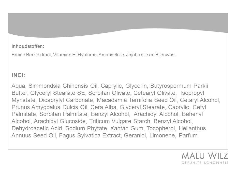 Inhoudstoffen: Bruine Berk extract, Vitamine E, Hyaluron, Amandelolie, Jojoba olie en Bijenwas. INCI:
