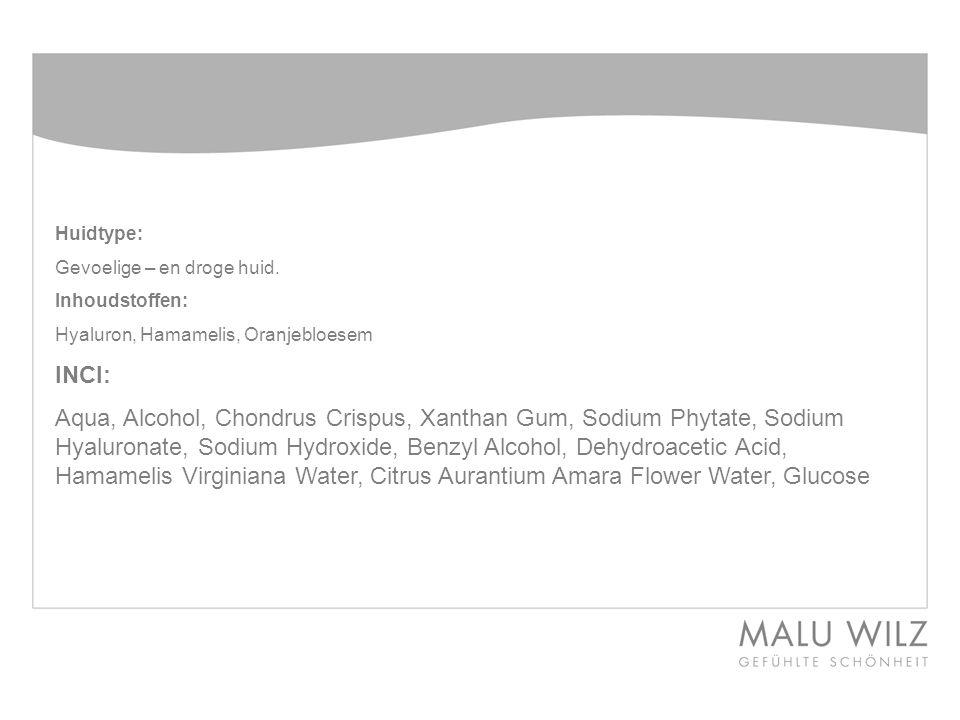 Huidtype: Gevoelige – en droge huid. Inhoudstoffen: Hyaluron, Hamamelis, Oranjebloesem. INCI: