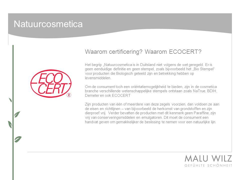 Natuurcosmetica Waarom certificering Waarom ECOCERT