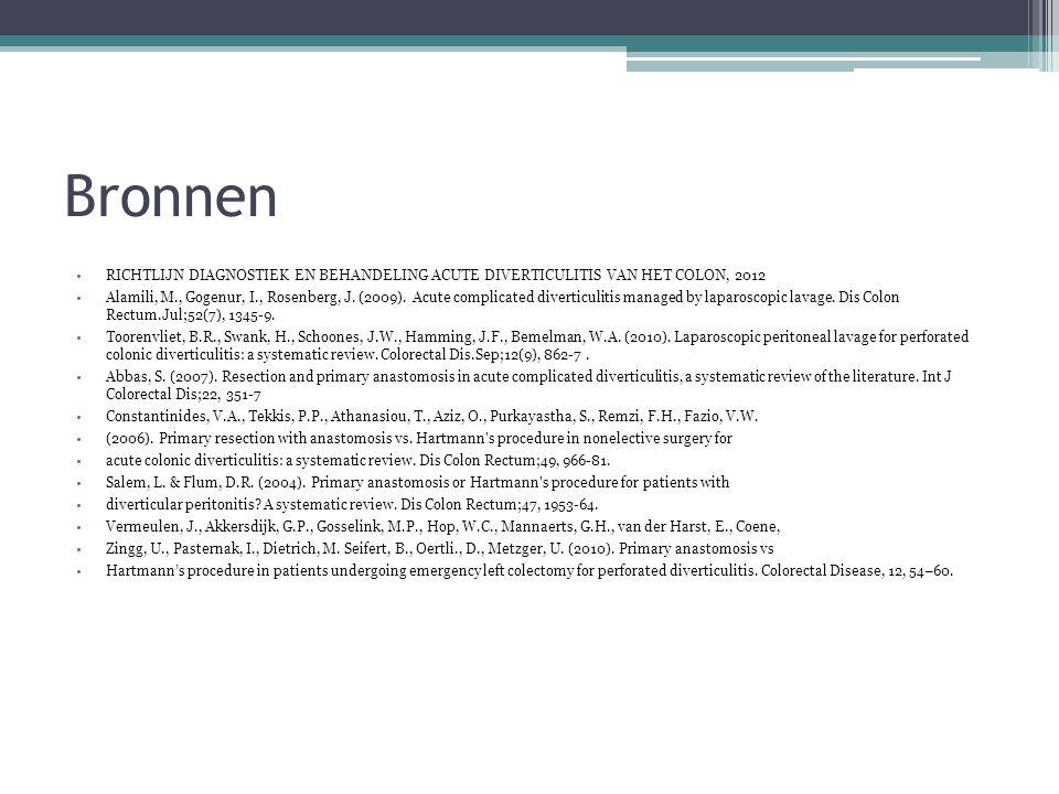 Bronnen RICHTLIJN DIAGNOSTIEK EN BEHANDELING ACUTE DIVERTICULITIS VAN HET COLON, 2012.