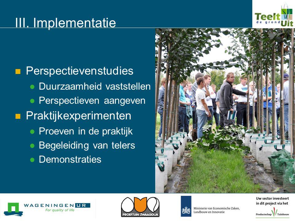 III. Implementatie Perspectievenstudies Praktijkexperimenten