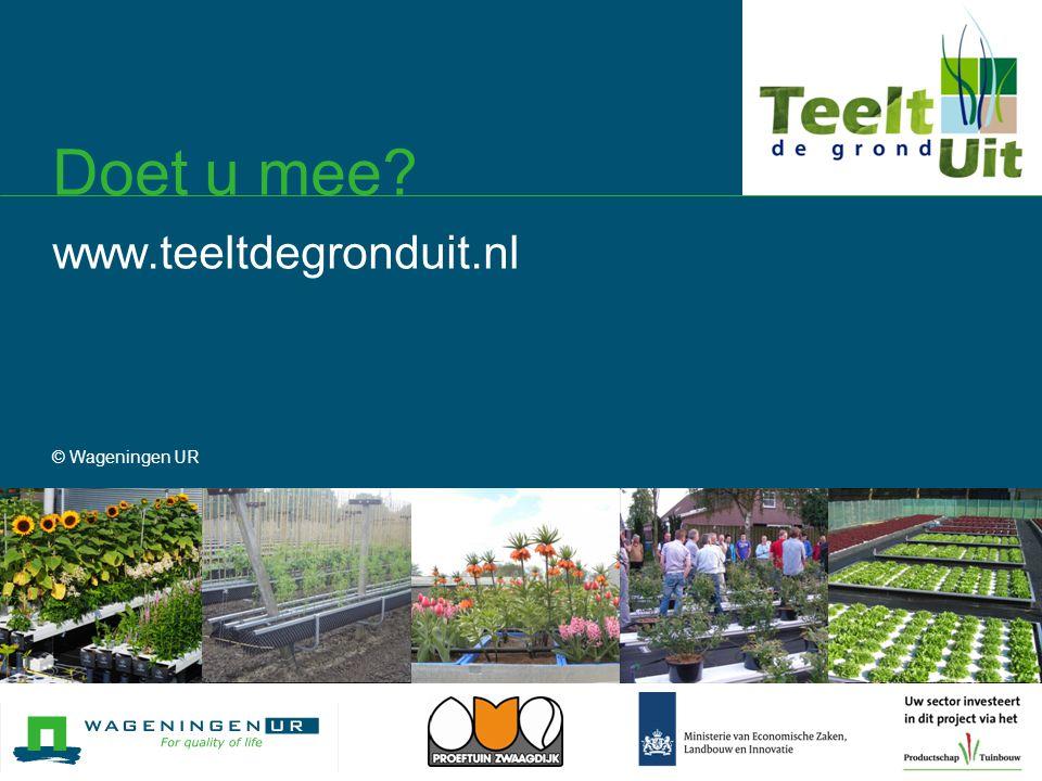 Doet u mee www.teeltdegronduit.nl