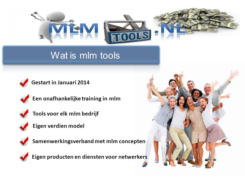 Wat is mlm tools Gestart in Januari 2014