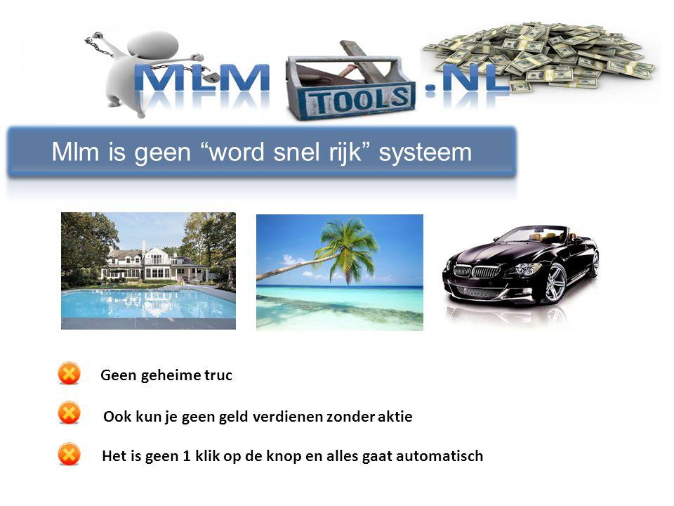 Mlm is geen word snel rijk systeem